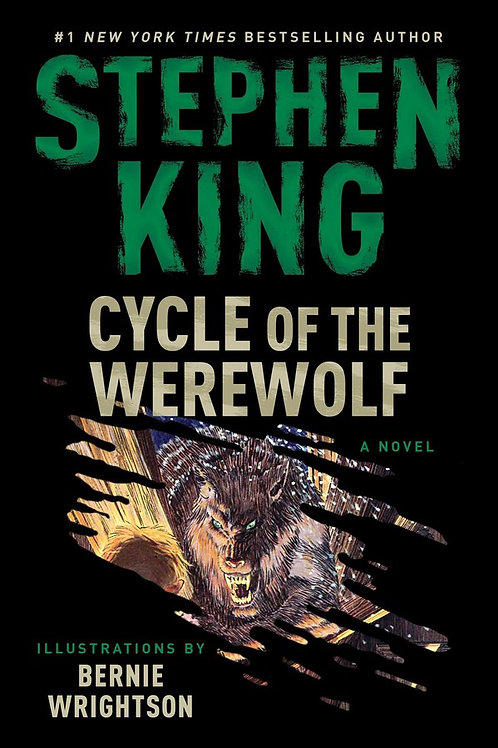 Cycle of the Werewolf by Stephen King, illustrated by Bernie Wrightson