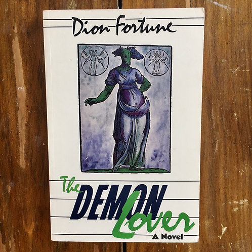 The Demon Lover by Dion Fortune (used)