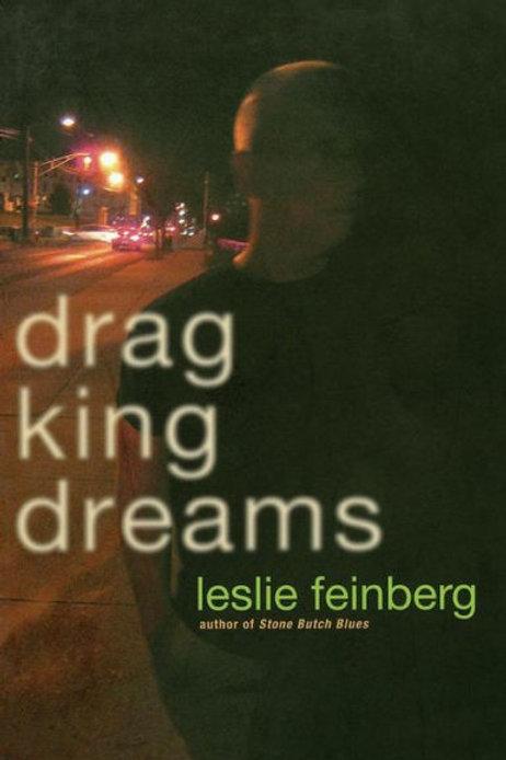 Drag King Dreams by Leslie Feinberg