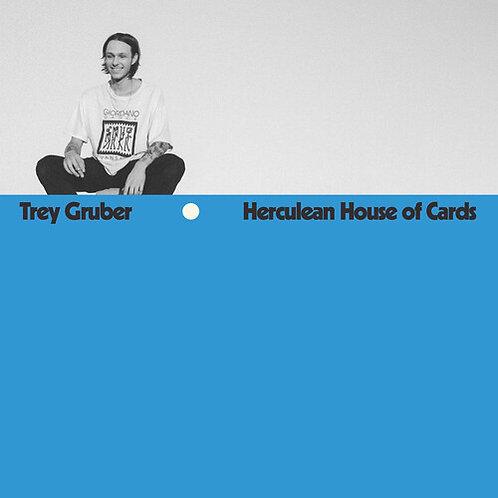 "Trey Gruber, ""Herculean House of Cards"""