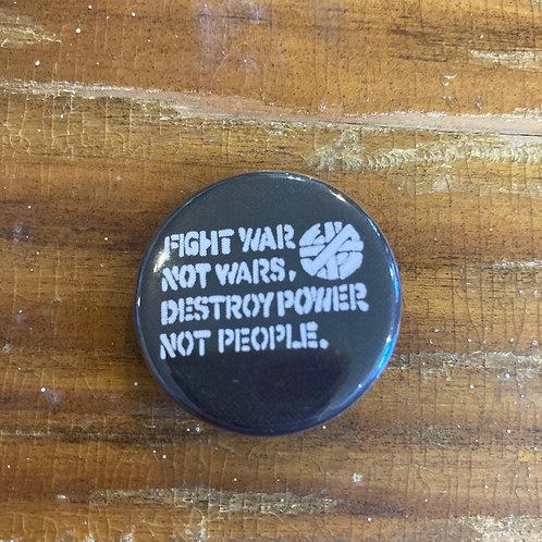 Fight War Not Wars Pin