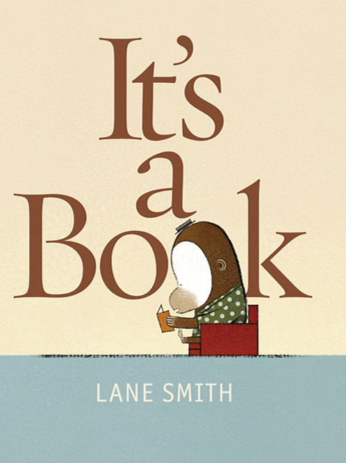 It's a Book written & illustrated by Lane Smith (used)