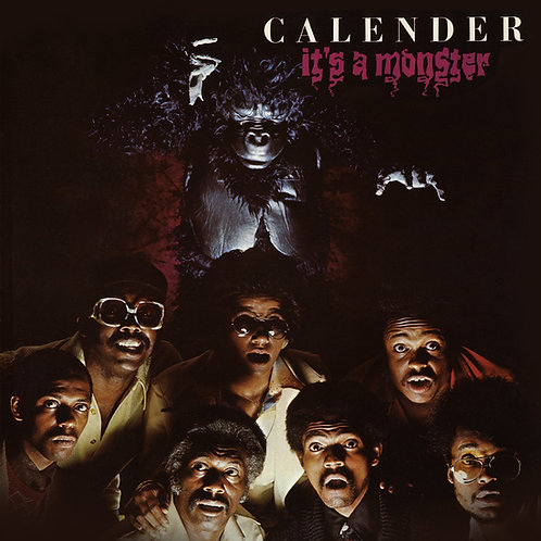 "Calender, ""It's a Monster"""
