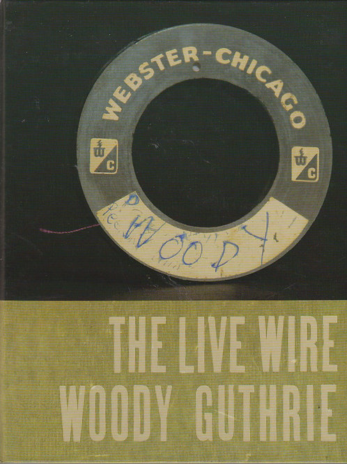The Live Wire: Woody Guthrie in Performance 1949 (book with CD, used)