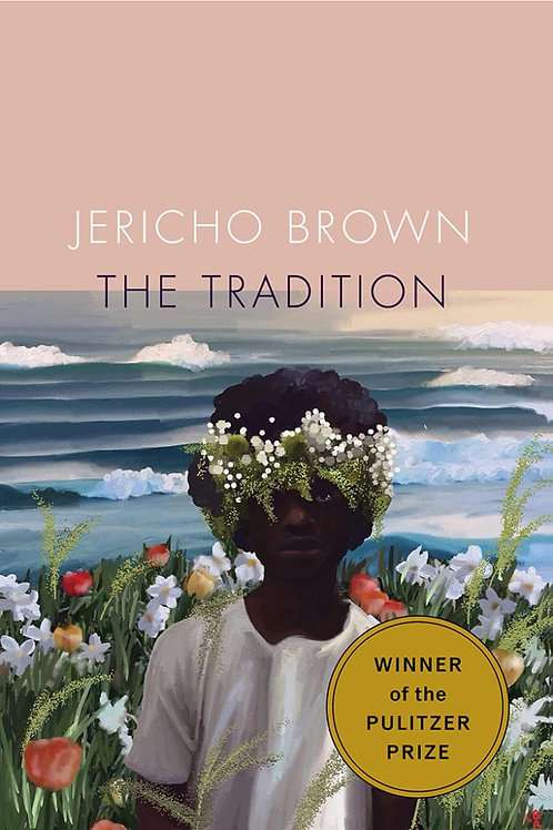 Tradition by Jericho Brown
