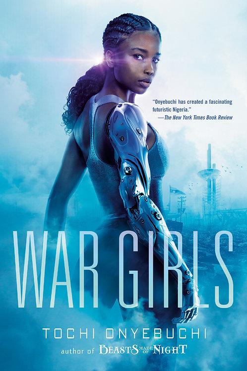 War Girls by Tochi Onyebuchi
