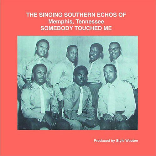 """Singing Southern Echoes, """"Somebody Touched Me"""""""