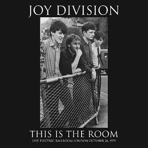 """Joy Division, """"This Is the Room"""""""