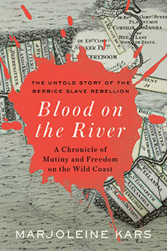 Blood on the River: A Chronicle of Mutiny and Freedom on the Wild Coast