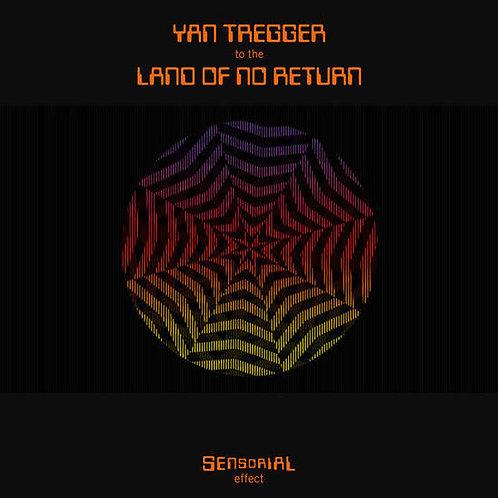 "Yan Tregger, ""To the Land of No Return"""