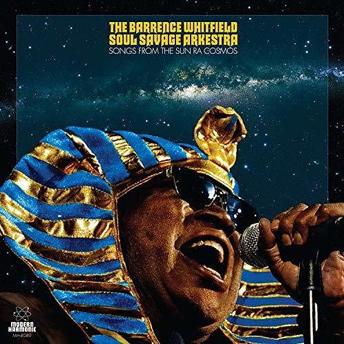 "Barrence Whitfield & the Savages, ""Songs from the Sun Ra Cosmos"""