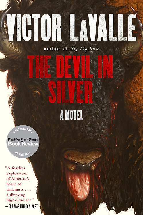 Devil in Silver by Victor LaValle (used)