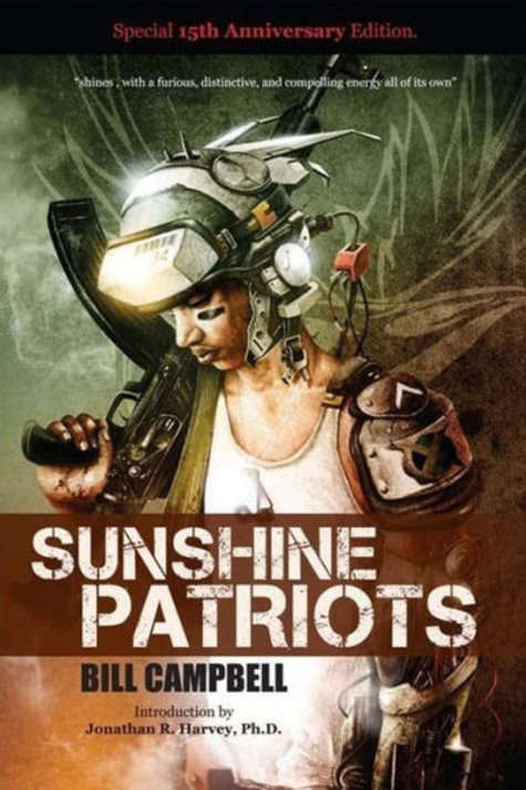 Sunshine Patriots by Bill Campbell (used)