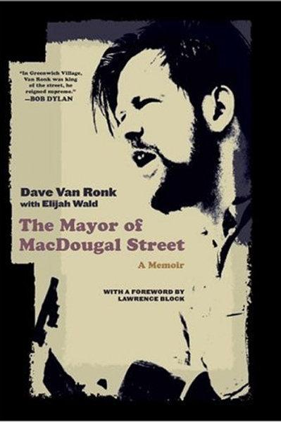 The Mayor of MacDougal Street: A Memoir by Dave Van Ronk (used)