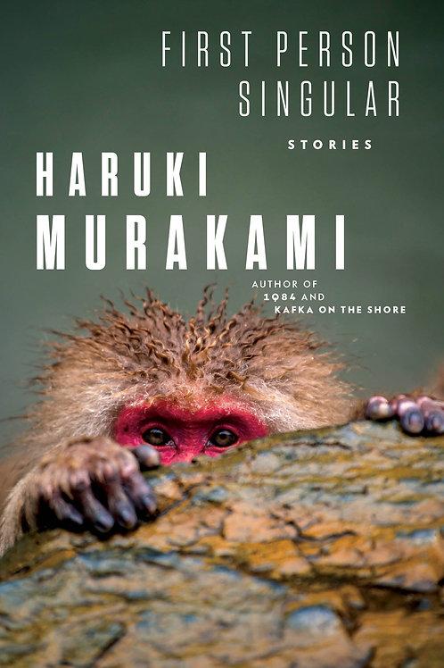First Person Singular: Stories by Haruki Murakami