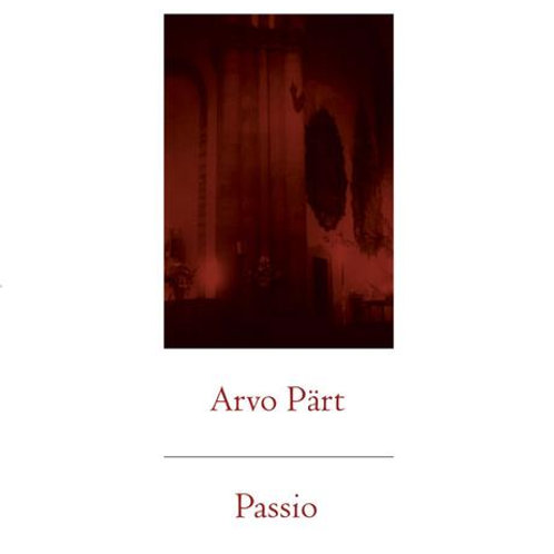 "Arvo Part, ""Passio"""