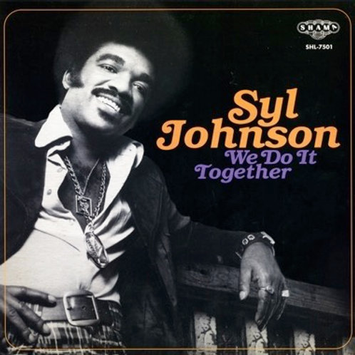 """Syl Johnson, """"We Do it Together"""""""