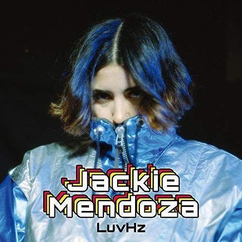 "Jackie Mendoza, ""LuvHz"""