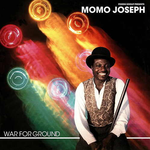 "Momo Joseph, ""War for Ground"""