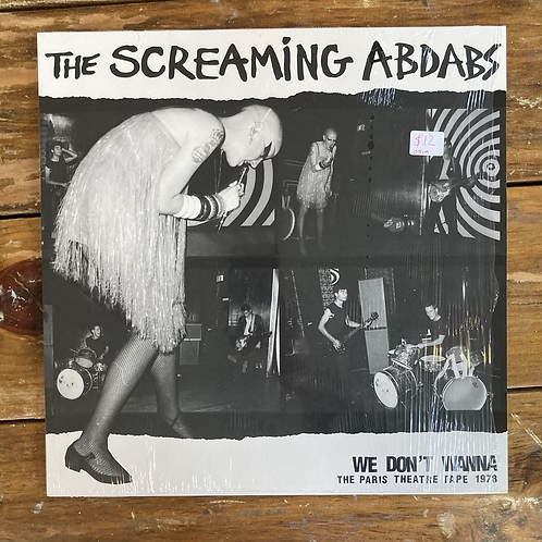 """The Screaming Abdabs, """"We Don't Wanna: The Paris Theatre Tape 1978"""""""