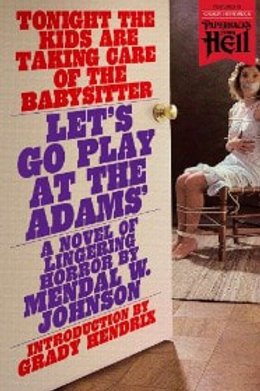Let's Go Play at the Adams' by Mendal W. Johnson