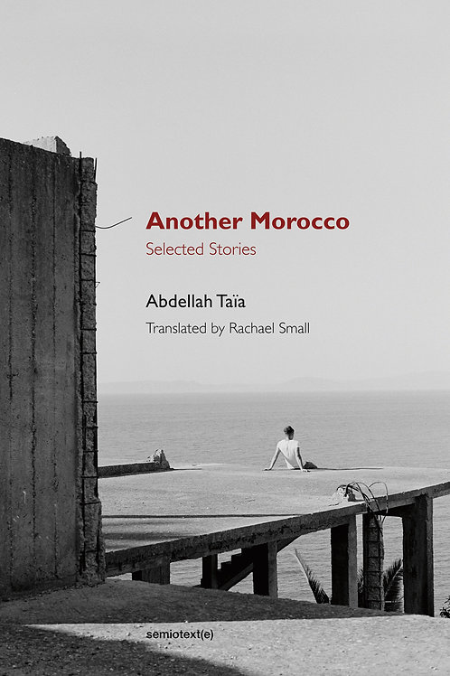 Another Morocco: Selected Stories by Abdellah Taïa