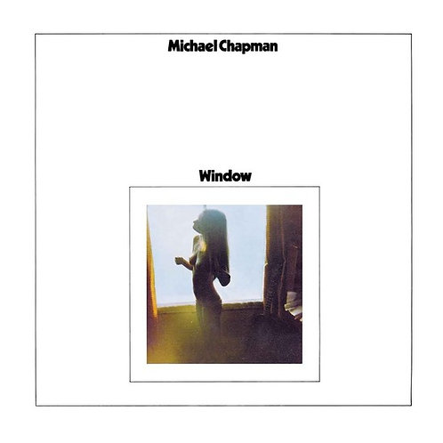 "Michael Chapman, ""Window"""
