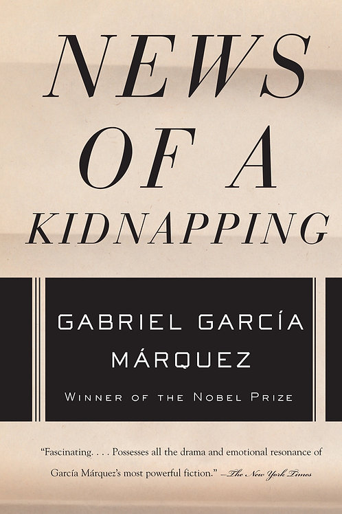 News of a Kidnapping by Gabriel Garcia Marquez (used)