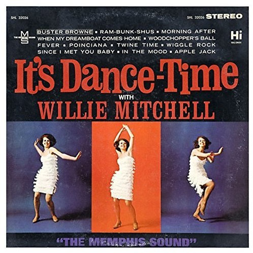 """Willie Mitchell, """"It's Dance Time"""""""