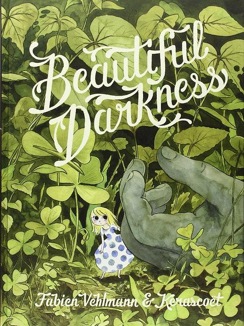 Beautiful Darkness by Fabien Vehlmann & Kerascoët