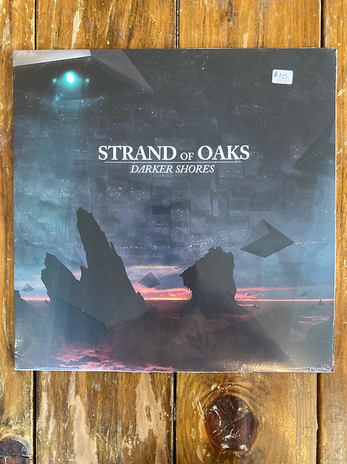 "Strand of Oaks, ""Darker Shores"" SEALED"