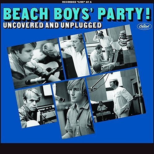 """The Beach Boys, """"Beach Boys' Party! Uncovered and Unplugged"""""""