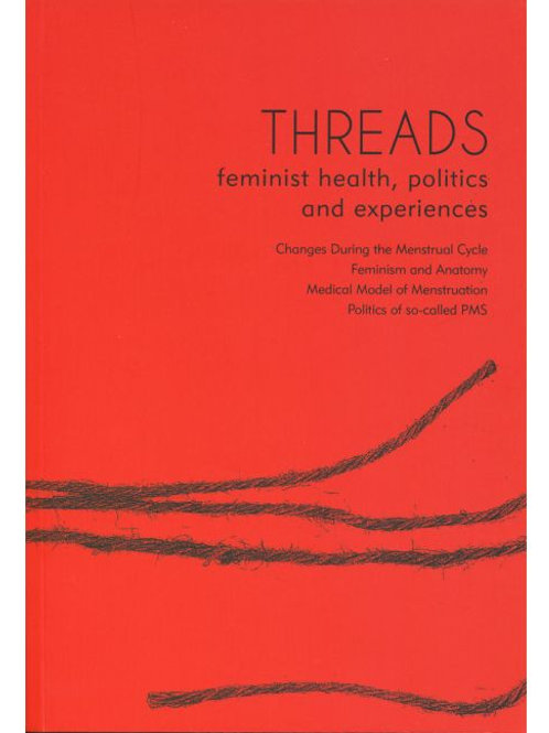 Threads: Feminist Health, Politics and Experience