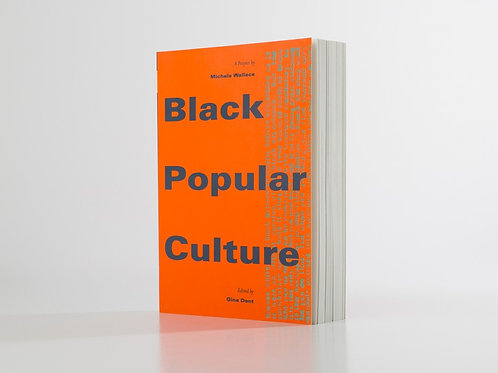 Black Popular Culture: A Project by Michele Wallace (used)