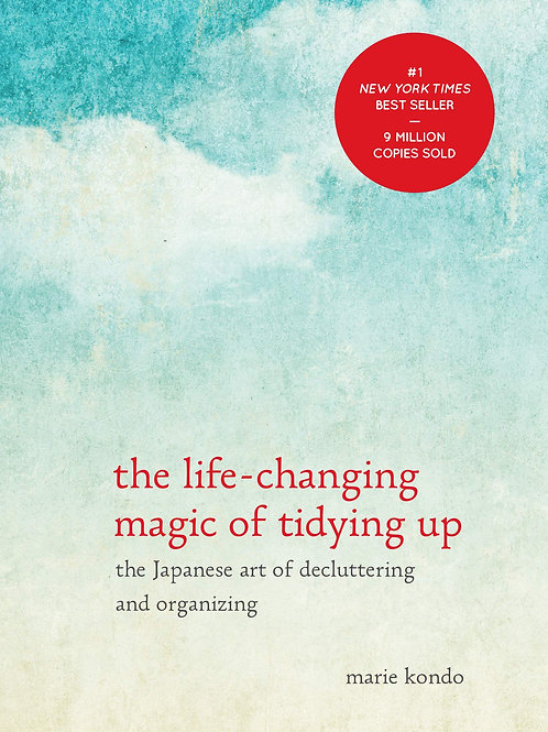 The Life-Changing Magic of Tidying Up: The Japanese Art of Decluttering...