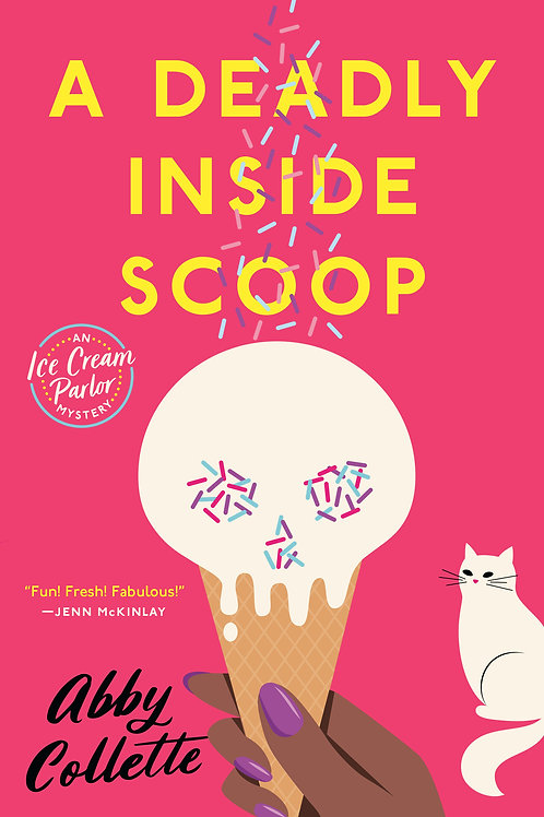 A Deadly Inside Scoop by Abby Collette (used)