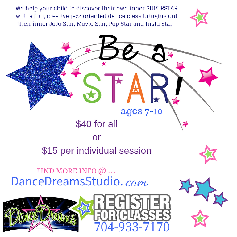 Be A Star : ages 7-10 (ALL CLASSES) (5)