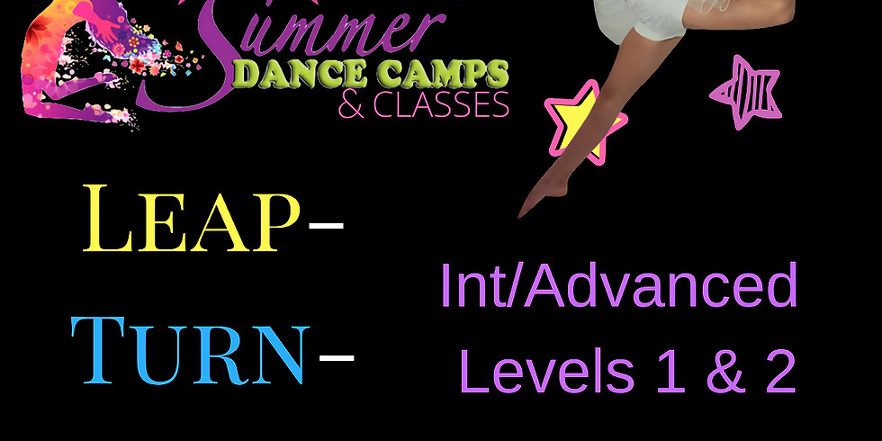 (All 4 Classes) Leap/Turn/Jump Summer Classes (July 10): Int/Advanced Levels 1 & 2