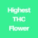 Highest THC Flower.png