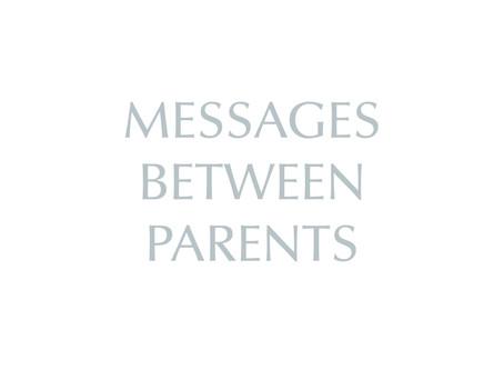 Messages Between Parents