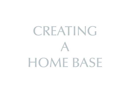 Create A Home Base