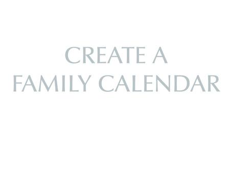 Create a Family Calendar
