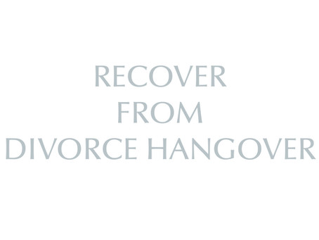 Recover From Divorce Hangover