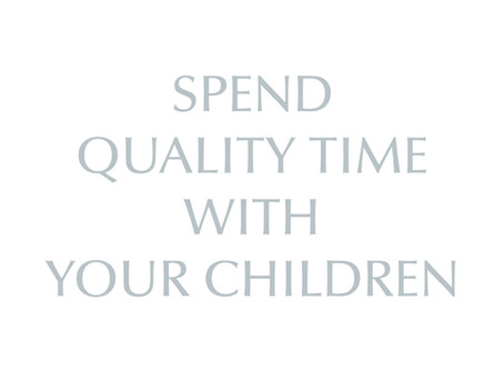 Quality Time With Your Children