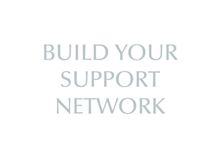 Build Your Support Network