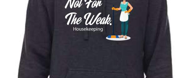 Housekeeping Hoodie