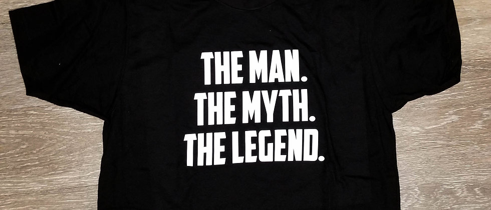 Man Myth Legend Tee