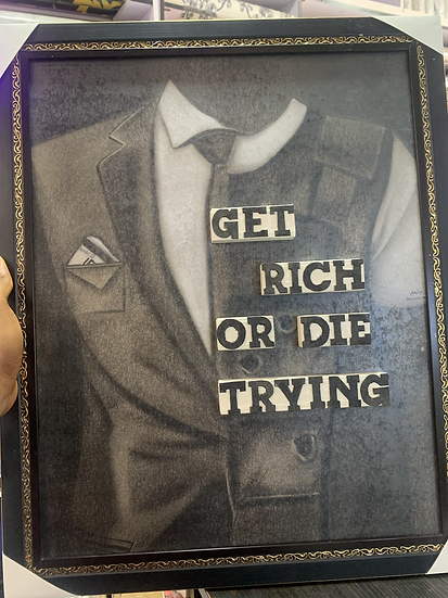 Get Rich Or Die Trying Art Frame