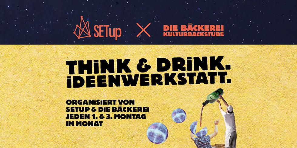 Think & Drink Ideenwerkstatt