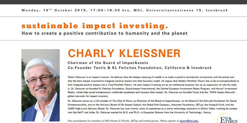 Wirtschaft Neu Gedacht N1: Sustainable Impact Investing mit Charly Kleissner